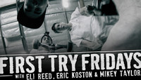 First Try Fridays -- Eli Reed, Eric Koston & Mikey Taylor