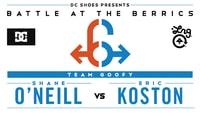BATB 6 -- Shane O'Neill vs Eric Koston