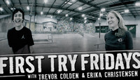 First Try Fridays -- with Trevor Colden & Erika Christensen