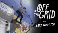 Off The Grid -- With Bert Wootton
