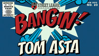 BANGIN -- Tom Asta At Street League - Kansas City
