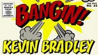 BANGIN -- Kevin Bradley