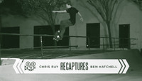 CHRIS RAY RECAPTURES -- Ben Hatchell