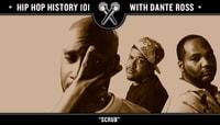 Hip Hop History 101 - Scrubs