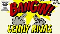 BANGIN -- Lenny Rivas