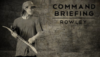 COMMAND BRIEFING: ROWLEY