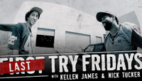 First Try Fridays -- with Kellen James and Nick Tucker