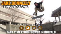 JAKE DONNELLY - SINCE DAY ONE -- Part 2: Getting Flowed in Buffalo