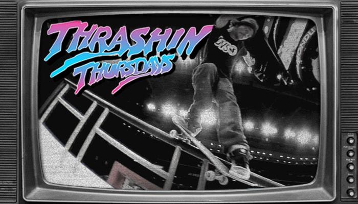Thrashin' Thursdays -- At Street League Super Crown