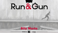 RUN & GUN -- Billy Marks