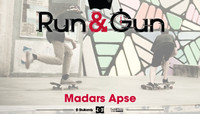RUN & GUN -- Madars Apse