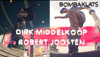 BOMBAKLATS -- Dirk Middelkoop and Robert Joosten