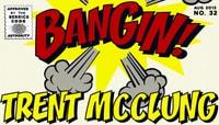 BANGIN -- Trent Mcclung
