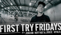 First Try Fridays -- with Jordan Hoffart and Jorge Ayala
