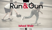 RUN & GUN -- Ishod Wair