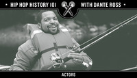 Hip Hop History 101 -- Rappers Turned Actors