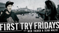 First Try Fridays -- with Nick Tucker & Sean Malto at Dew Tour SF 2013