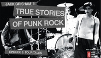 TRUE STORIES OF PUNK ROCK -- Tour Tales