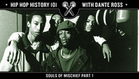 Hip Hop History 101 -- Souls of Mischief Part 1