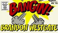 BANGIN -- Brandon Westgate