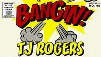 BANGIN -- Tj Rogers