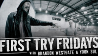 First Try Fridays -- with Brandon Westgate and Yoon Sul