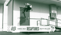CHRIS RAY RECAPTURES -- Matt Miller