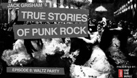 TRUE STORIES OF PUNK ROCK -- Waltz Party