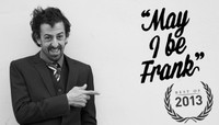 MAY I BE FRANK -- Best of 2013