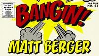 BANGIN -- Matt Berger