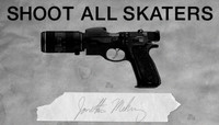 Shoot All Skaters -- Jonathan Mehring