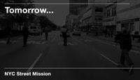TOMORROW... -- NYC Street Mission