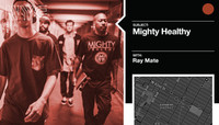 MIGHTY HEALTHY -- Ray Mate
