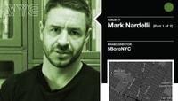 MARK NARDELLI -- 5BoroNYC - Part 1