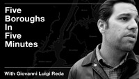 FIVE BOROUGHS IN FIVE MINUTES -- with Giovanni Luigi Reda