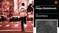 HOPPS SKATEBOARDS -- with Jahmal Williams