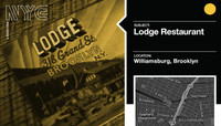 LODGE RESTAURANT -- Williamsburg, Brooklyn