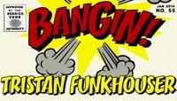 BANGIN -- Tristan Funkhouser