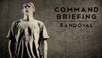 COMMAND BRIEFING: SANDOVAL