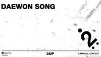 2UP -- Daewon Song