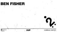 2UP -- Ben Fisher