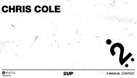 2UP -- Chris Cole