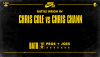 BATTLE WEIGH IN -- Chris Cole vs. Chris Chann
