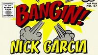 BANGIN -- Nick Garcia