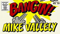 BANGIN -- Mike Vallely