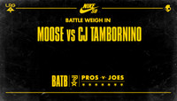 BATTLE WEIGH IN -- Moose vs. CJ Tambornino