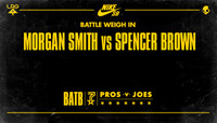 BATTLE WEIGH IN -- Morgan Smith vs Spencer Brown