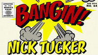 BANGIN -- Nick Tucker