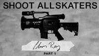 Shoot All Skaters -- Chris Ray - Part 1
