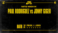 BATTLE WEIGH IN -- Paul Rodriguez vs Jonny Giger